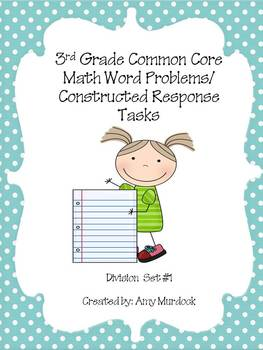 3rd Grade Common Core Division Word Problems- Constructed Response Tasks