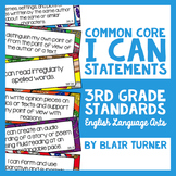 "3rd Grade Common Core ELA ""I CAN"" Statements"