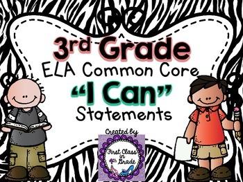 "3rd Grade Common Core ELA ""I Can"" Statements (Zebra)"