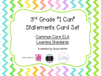 """3rd Grade Common Core ELA Standards """"I Can"""" Statements"""