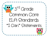 3rd Grade Common Core ELA Standards - I Can Statements (OWL THEME)