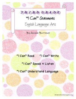 "3rd Grade Common Core English Language Arts ""I Can"" Statements"
