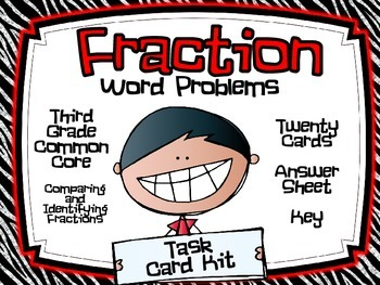 3rd Grade Common Core- Fraction Word Problems Task Card Kit