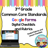 3rd Grade Common Core Google Form Checklists and Student Rubrics