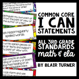 "3rd Grade Common Core ""I CAN"" Statements - ELA/Math BUNDLE"