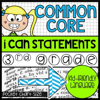 """3rd Grade Common Core """"I Can"""" Kid-Friendly Statements {half page size}"""