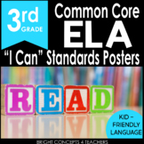 """3rd Grade Common Core """"I Can"""" Standards Posters {ELA ONLY}"""