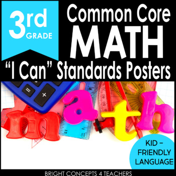 "3rd Grade Common Core ""I Can"" Standards Posters {MATH ONLY}"
