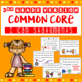 3rd Grade  I Can Statements for Common Core Standards with Pictures