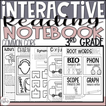 3rd Grade Common Core Interactive Reading Notebook