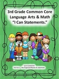 """3rd Grade Common Core Language Arts and Math """"I Can Statements"""" Bundled"""