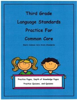 3rd Grade Common Core Language L3.1a -L3.2b Units 1-8, Depth of Knowledge