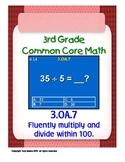 3rd Grade Common Core Math 3 OA.7 Fluently Multiply & Divide 3.OA.7 PDF