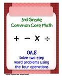 3rd Grade Common Core Math 3 OA.8 Solve Two-Step Word Problems 3.OA.8 PDF