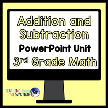Addition and Subtraction Math Unit 3rd Grade Common Core