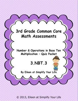 3rd Grade Common Core Math Assessment: 3.NBT.3 Multiplication