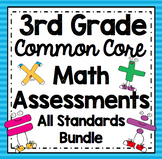 3rd Grade Math Assessments: Third Grade Common Core Math Standards Bundle