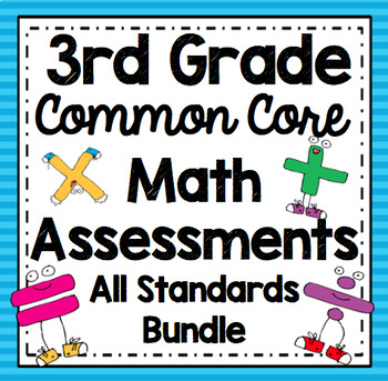 3rd Grade Math Assessments: Third Grade Common Core Math Standards Bundle