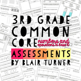 3rd Grade Common Core Math Assessments - Numbers and Operations in Base Ten