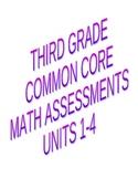 3rd Grade Common Core Math Assessments Units 1 through 4
