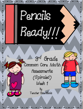 3rd Grade Common Core Math Assessments Week 1