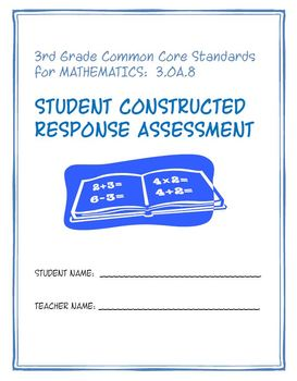 Constructed Response Assessment (CRA): 3.OA.8 - 3rd Grade Common Core