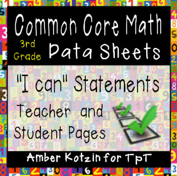 "3rd Grade Common Core Math ""I Can"" Data Sheets"