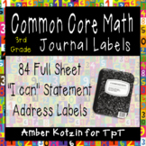 "3rd Grade Common Core Math ""I Can"" Journal Labels"