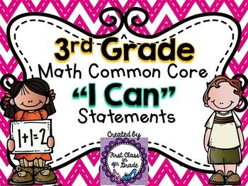 """3rd Grade Common Core Math """"I Can"""" Statements (Chevron)"""