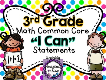 """3rd Grade Common Core Math """"I Can"""" Statements (Polka Dot)"""