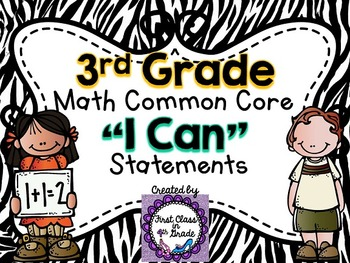 "3rd Grade Common Core Math ""I Can"" Statements (Zebra)"