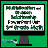 Multiplication and Division Relationship Math Unit 3rd Grade Common Core