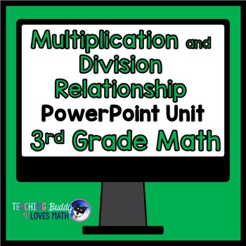Multiplication and Division Relationship 3rd Grade Math Un