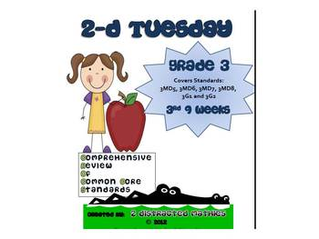 3rd Grade Common Core Math Review:  2-D Tuesday    3rd 9 Weeks