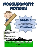 3rd Grade Common Core Math Review:  Measurement Monday 2nd 9 Weeks