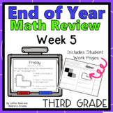 Third Grade End of Year Math Review Week 5