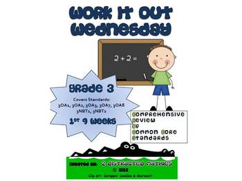 3rd Grade Common Core Math Review:  Work it Out Wednesday  1st 9 Weeks