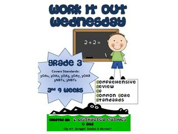 3rd Grade Common Core Math Review:  Work it Out Wednesday   3rd 9 Weeks