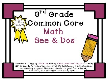 3rd Grade Common Core Math See & Do and Place Value Brain Buster Bundled Set