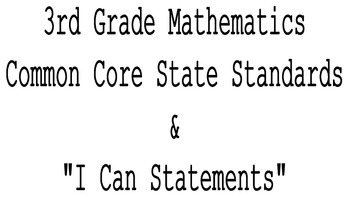 "3rd Grade CCSS Math Standards and ""I Can"" Statements"
