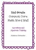 2nd Grade Common Core Math Word Wall Operations & Algebrai