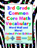 3rd Grade Common Core Math Word Wall and More (Animal Print Edition)