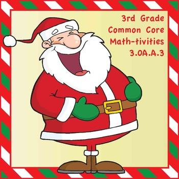 3rd Grade Common Core Math-tivities - Christmas Theme! 3.OA.A.3