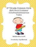 3rd Grade Common Core Multiplication Word Problems- Constructed Response Tasks
