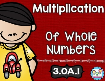 Multiplication of Whole Numbers Math Tasks and Exit Tickets