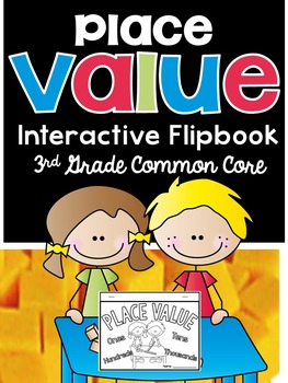 3rd Grade Common Core-Place Value Interactive Flipbook Kit
