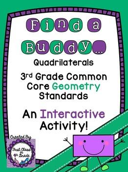 3rd Grade Common Core Quadrilaterals (Find a Buddy)