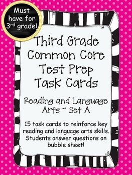 3rd Grade Common Core Reading/LA Standarized Test Prep Task Cards-Set A