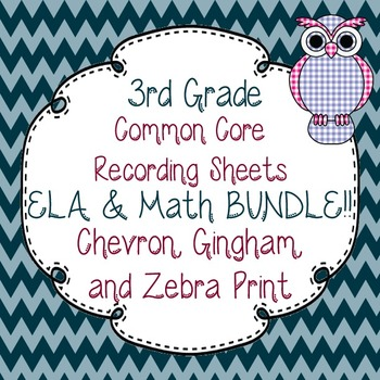 3rd Gr. Common Core Tracking Sheets Math & ELA Bundle-Chevron, Gingham, & Zebra