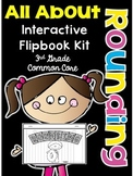 3rd Grade Common Core- Rounding Interactive Flipbook Kit